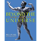 Beyond the Universe – The Bill Pearl Story