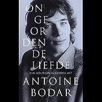 Ongeordende liefde: Wim Houtman in gesprek met Antoine Bodar