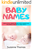 Baby Names: Beautiful Baby Names with spiritual meaning for Boys and Girls