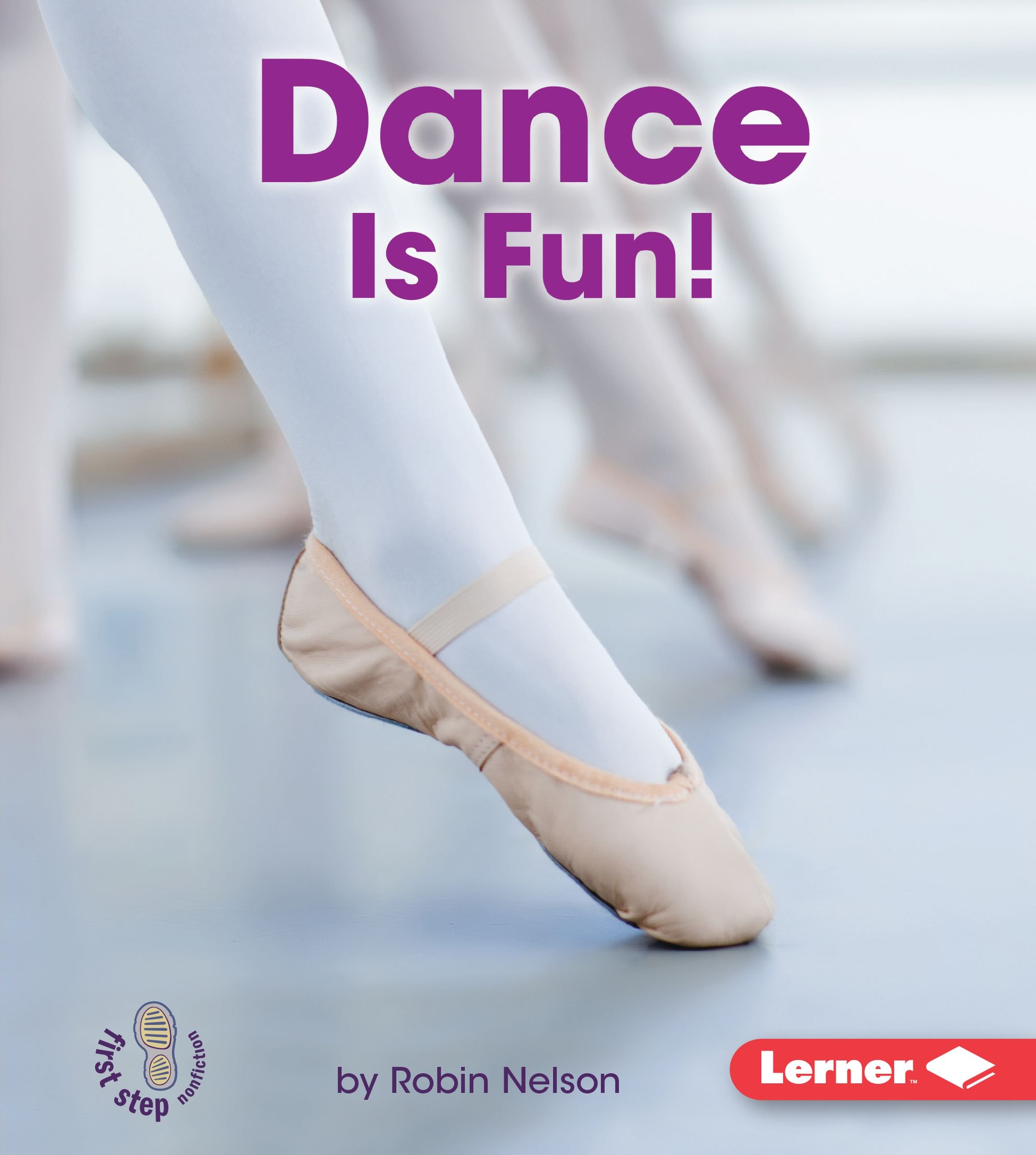 Read Online Dance Is Fun! (First Step Nonfiction) (First Step Nonfiction - Sports Are Fun!) PDF