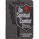 On Spiritual Combat: 30 Missions for Victorious Warfare (Faux Leather) – A Spiritual Warfare Guide for Military Members, Law