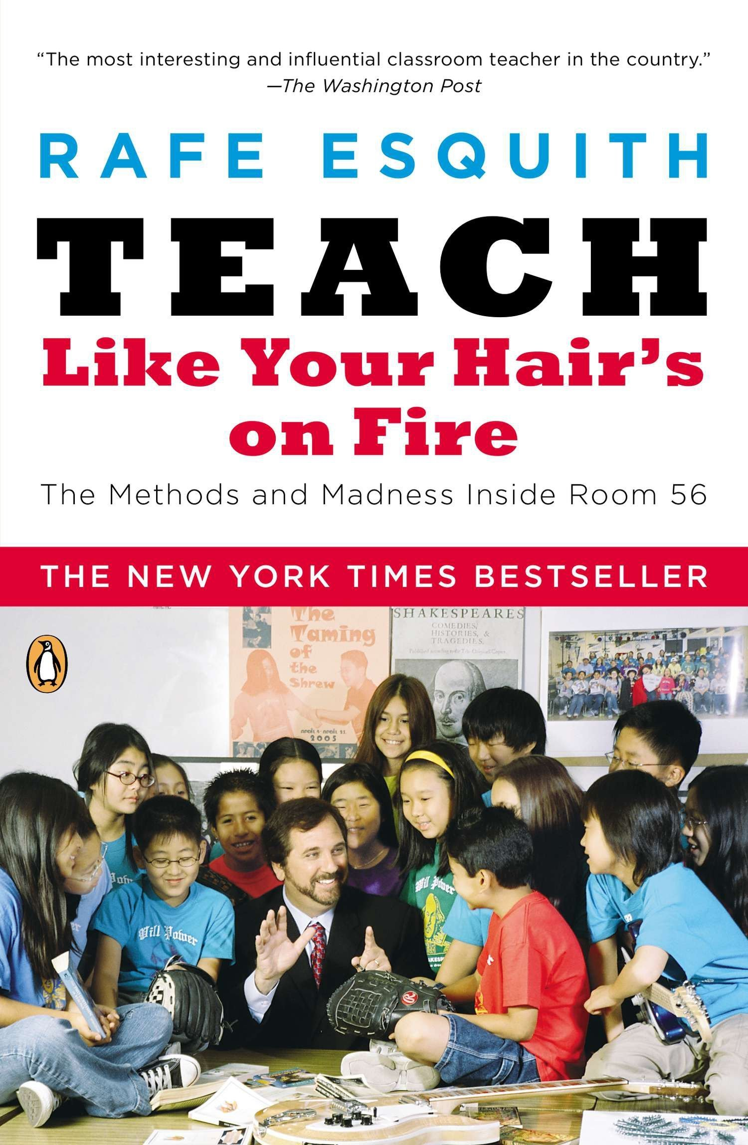 amazon teach like your hair s on fire the methods and madness