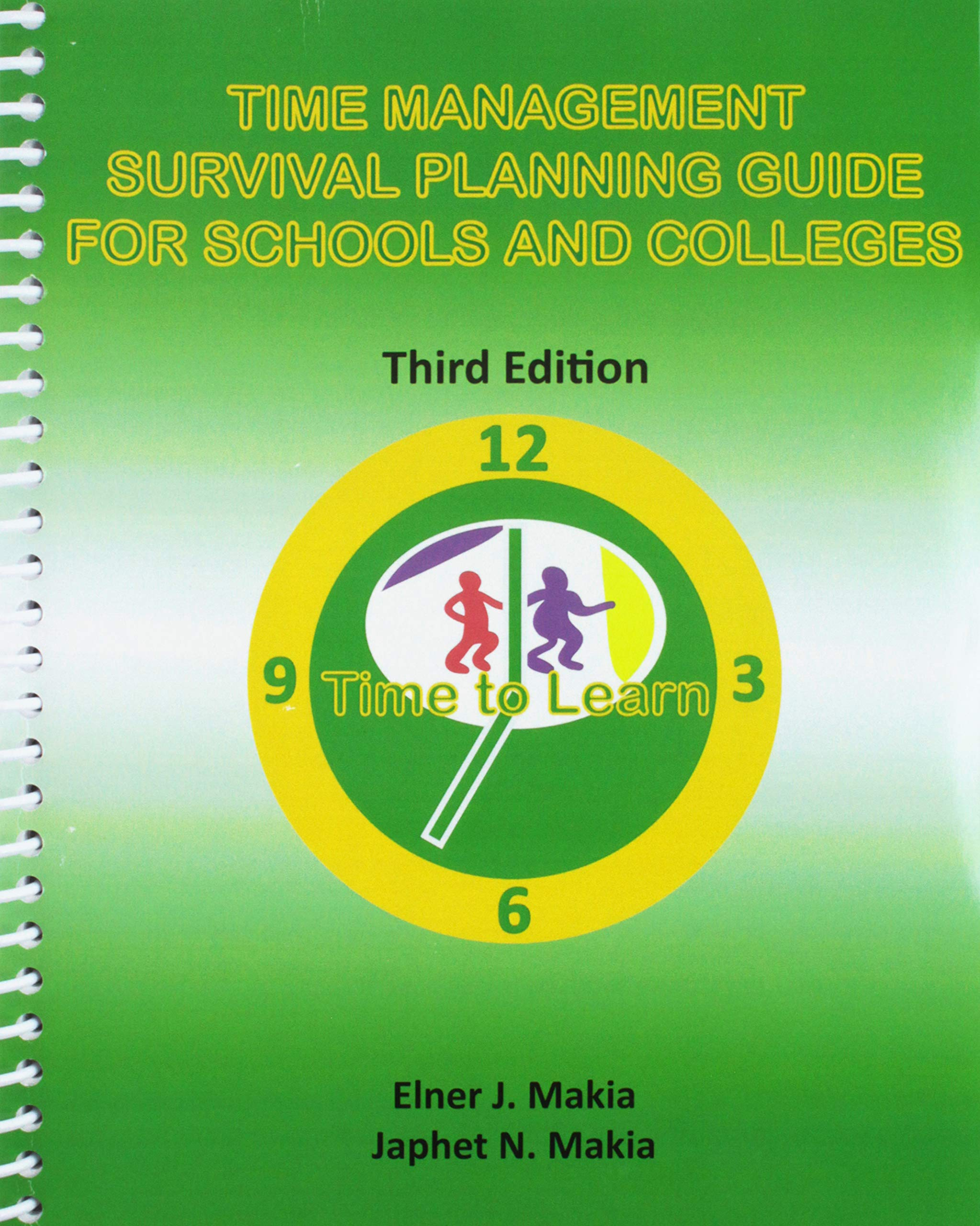Time Management Survival Planning Guide for Schools and Colleges by Kendall Hunt Publishing