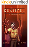 Dustfall: The Calforn Files (The Calforn Chronicles Book 2)