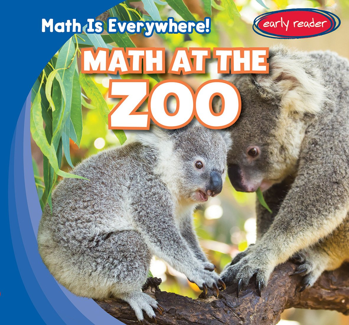 Read Online Math at the Zoo (Math Is Everywhere!) PDF