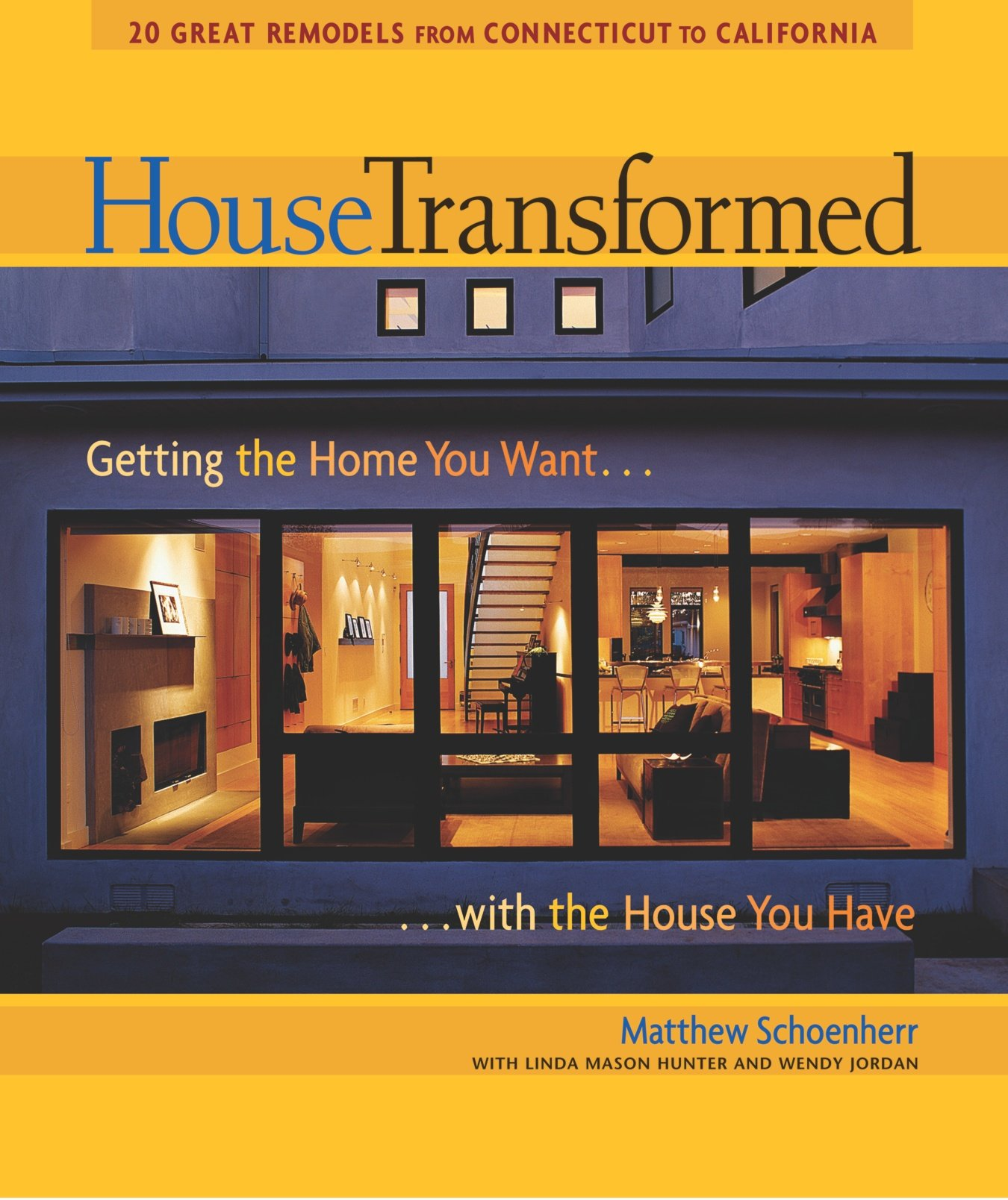 Download House Transformed: Getting the Home You Want with the House You Have ebook