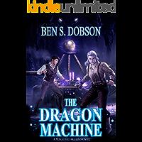 The Dragon Machine (Magebreakers Book 3)