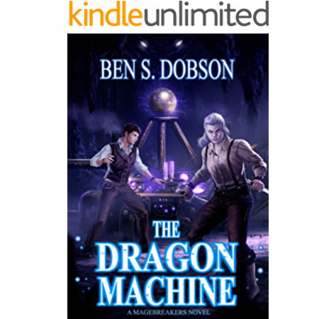 Amazon Com The Flaw In All Magic Magebreakers Book 1 Ebook Dobson Ben S Kindle Store
