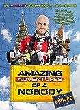Amazing Adventures of a Nobody Europe