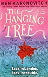 The Hanging Tree: A Rivers of London Novel