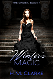Winter's Magic (The Order Book 1)