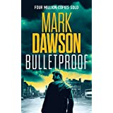 Bulletproof (John Milton Series Book 20)