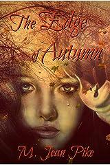 The Edge of Autumn Kindle Edition