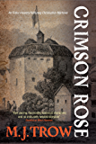 Crimson Rose (A Christopher Marlowe Mystery)