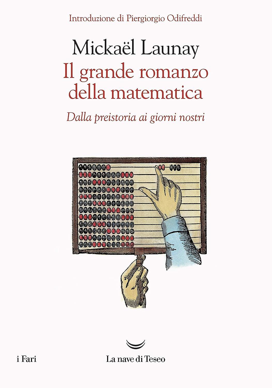 Il grande romanzo della matematica (Italian Edition) eBook ...