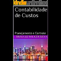 Contabilidade de Custos: Planejamento e Controle (2ª edição - 2018)