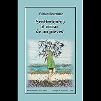 Sentimientos al ocaso de un jueves (Spanish Edition)