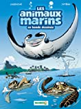 LES ANIMAUX MARINS T3