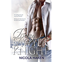 Being Sawyer Knight (Souls of the Knight Book 1) (English Edition)