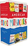 American Musicals: The Complete Books and Lyrics of Sixteen Broadway Classics (Library of America)