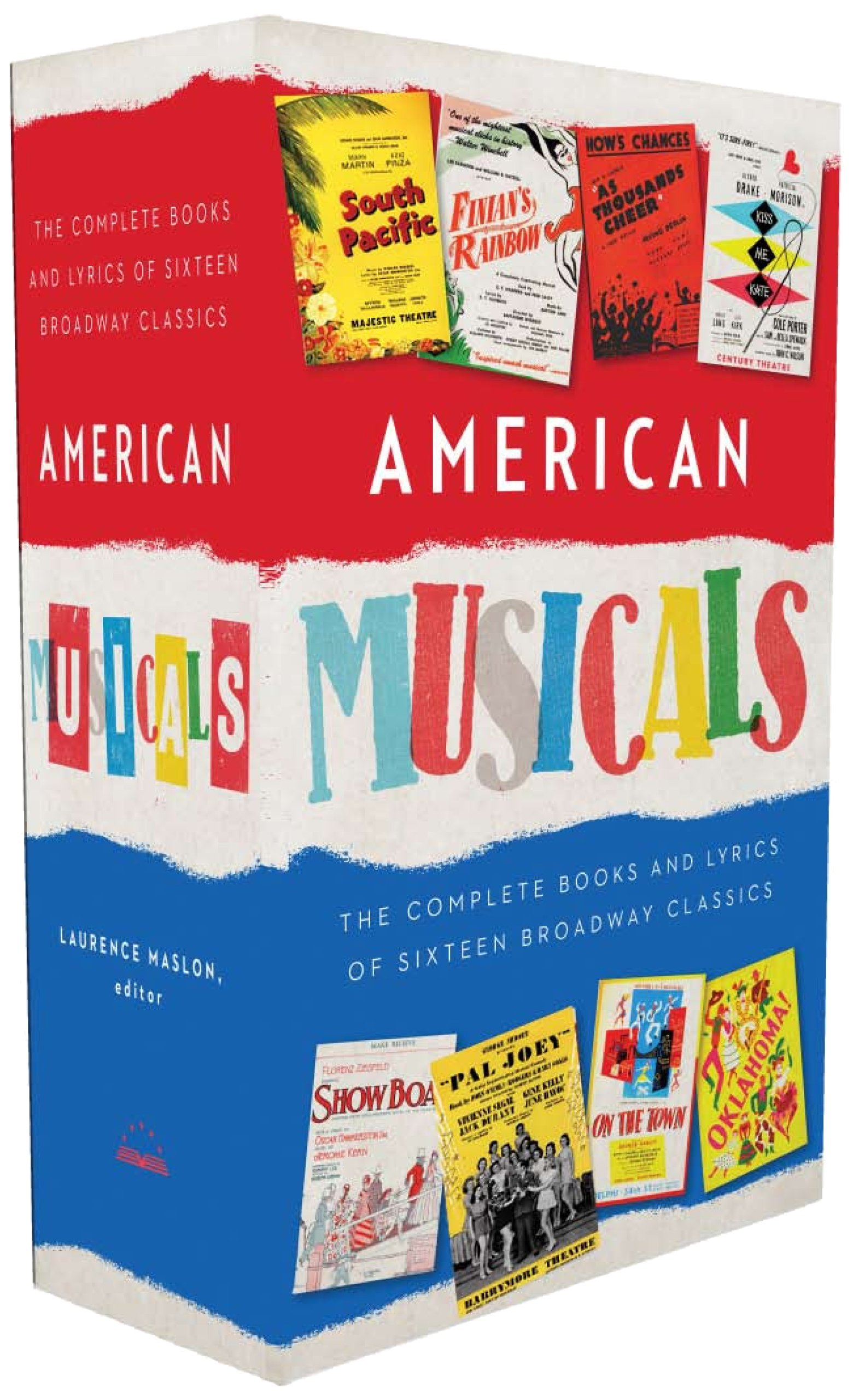 American Musicals The plete Books and Lyrics of Sixteen