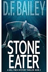 Stone Eater (Will Finch Mystery Thriller Series Book 2) Kindle Edition