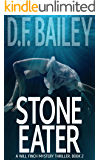 Stone Eater (Will Finch Mystery Thriller Series Book 2)