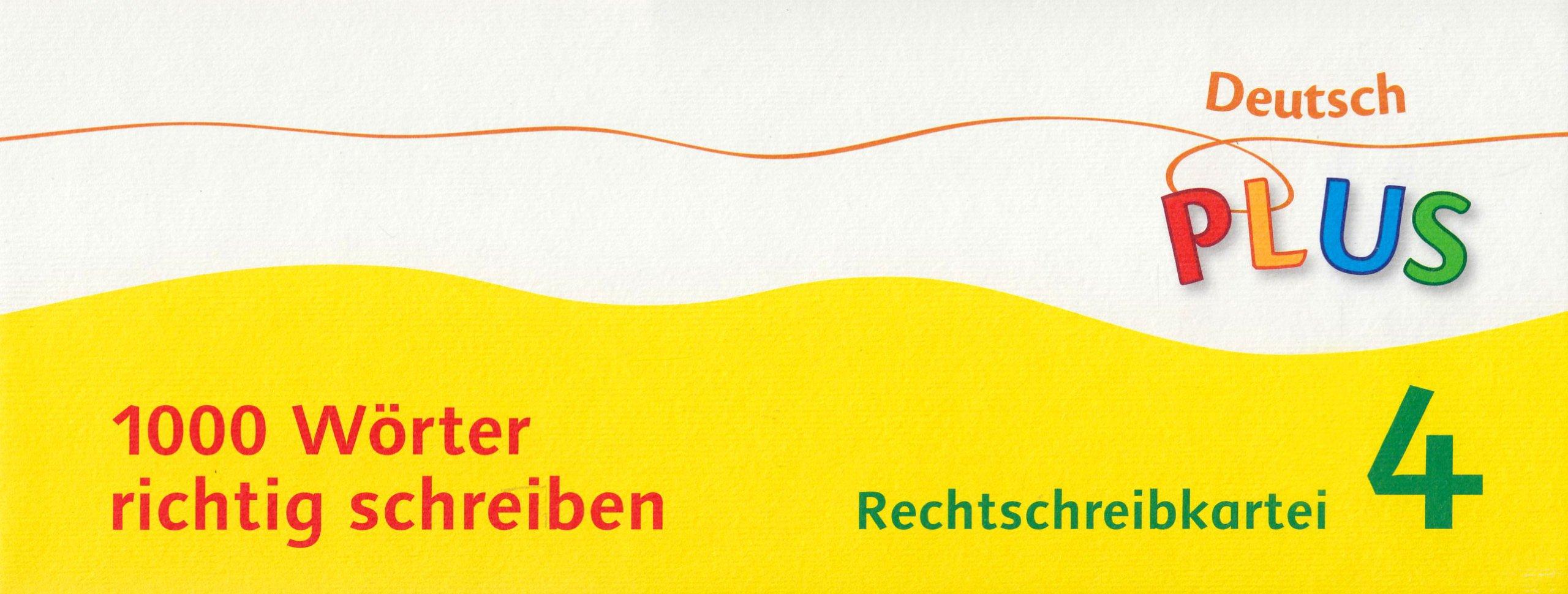 Deutsch Plus Grundschule 1000 Wörter Richtig Schreiben 4