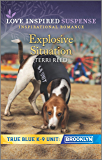 Explosive Situation (True Blue K-9 Unit: Brooklyn)