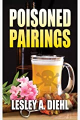 Poisoned Pairings (Hera Knightsbridge Microbrewing Mystery Series Book 2) Kindle Edition