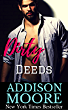 Dirty Deeds (Low Down & Dirty Book 3)