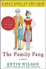 The Family Fang: A Novel Kindle Edition