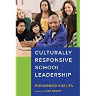 Culturally Responsive School Leadership (Race and Education)