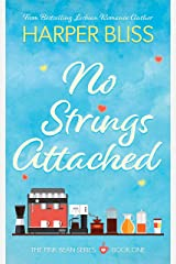 No Strings Attached (Pink Bean Series Book 1) Kindle Edition