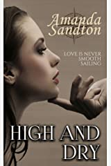 High and Dry (Love the Captain Book 3) Kindle Edition