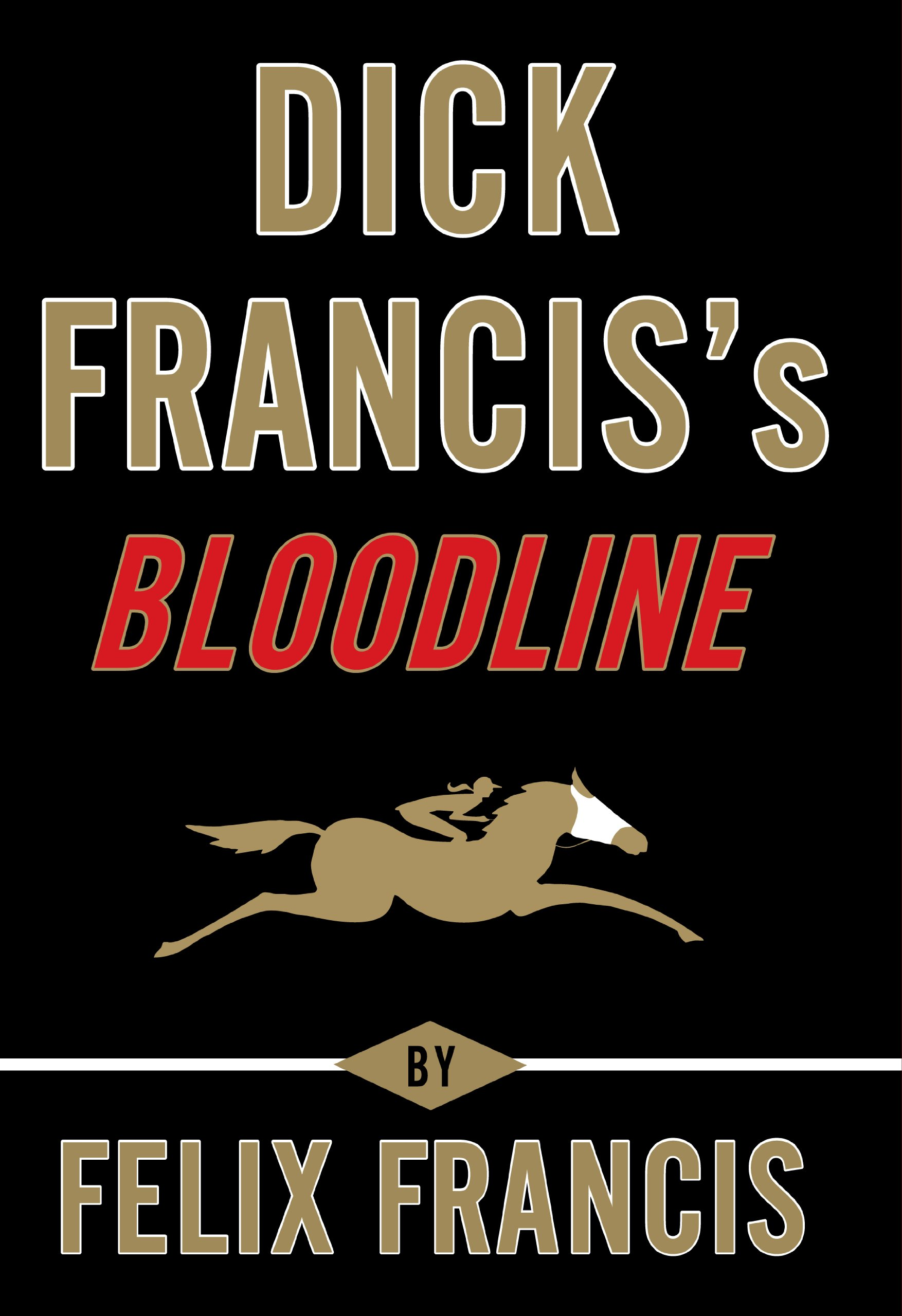 Read Online Dick Francis's Bloodline (Thorndike Press Large Print Core) ebook