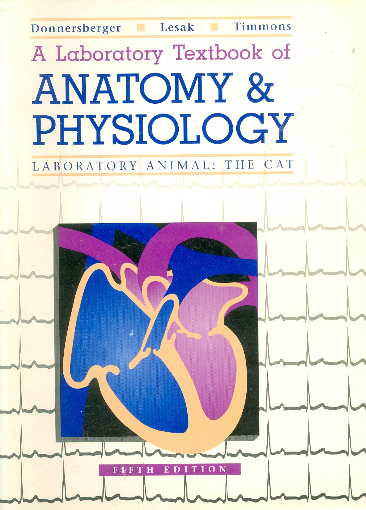 Laboratory Textbook of Anatomy and Physiology of Lab Animals the Cat ...