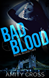 Bad Blood: (Royal Blood #2)