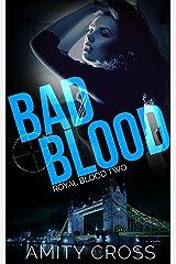Bad Blood: (Royal Blood #2)