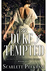 The Duke I Tempted (The Secrets of Charlotte Street Book 1) Kindle Edition