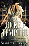 The Duke I Tempted (The Secrets of Charlotte Street Book 1) (English Edition)
