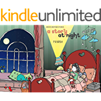 A Story at Night: Anya's Bedtime Stories