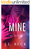 Be Mine (A Smut Collection)