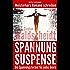Spannung & Suspense – Die Spannungsformel für jedes Genre: Meisterkurs Romane schreiben