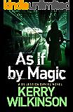 As If By Magic (A Jessica Daniel Exclusive) (Jessica Daniel Series)