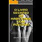 O LIVRO SECRETO DA HABILIDADE COM PESSOAS: Obtenha Sucesso Por Meio da Habilidade em Lidar com Pessoas (Engenharia Humana 8)