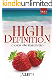 High Definition: O amor não tem gênero (Duologia HD)