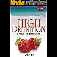 High Definition: O amor não tem gênero (Duologia HD Livro 1)