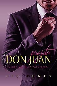 Projeto Don Juan: Clube dos maus-caracteres