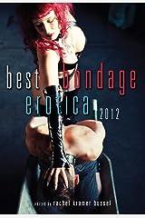 Best Bondage Erotica 2012 Kindle Edition